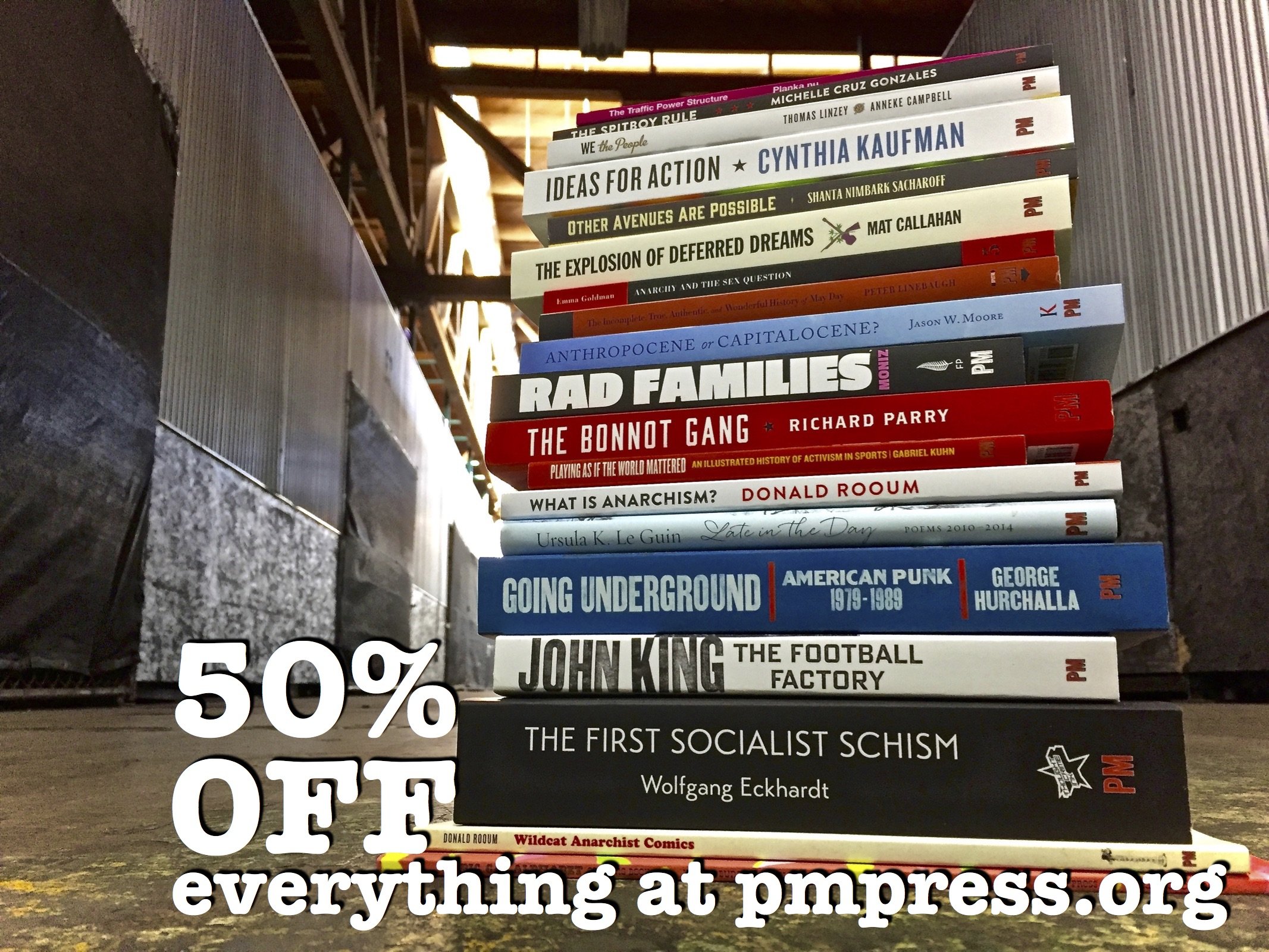 2016 november kersplebedeb for the rest of 2016 pm press is offering 50 off all pm press books ebooks dvds and cds with coupon code gift just go to httppmpress fandeluxe Gallery