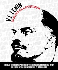 V.I. Lenin on Imperialism and Opportunism